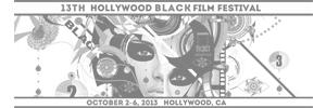 13th Hollywood Black Film Festival